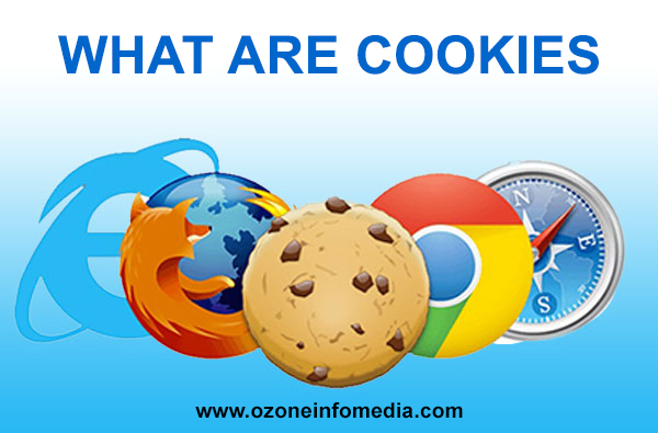 What are Cookies - Ozone Infomedia